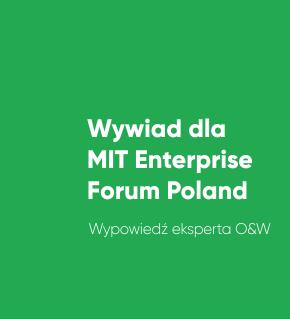 Wywiad dla MIT Enterprise Forum Poland