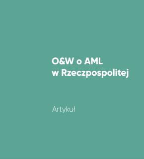 O&W o AML w Rzeczpospolitej
