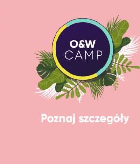 O&W Camp coraz bliżej