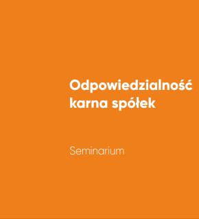 Seminarium: Odpowiedzialność karna spółek