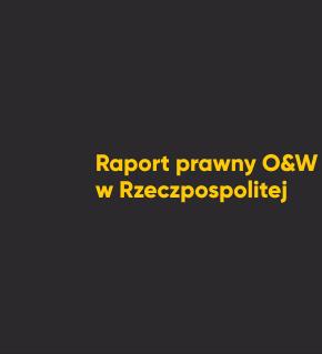 Raport prawny O&W w Rzeczpospolitej